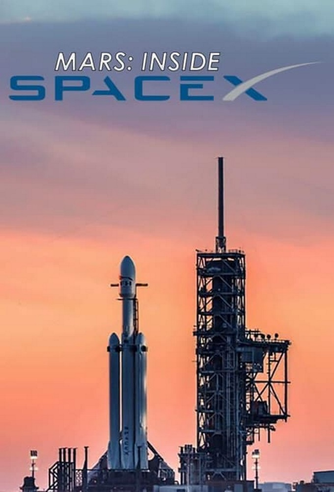 Watch MARS Inside SpaceX