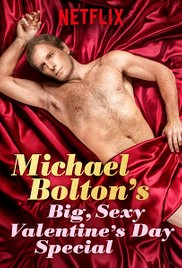 Watch Movie Michael Boltons Big, Sexy Valentines Day Special
