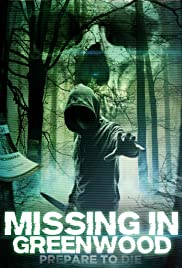 Watch Movie Missing in Greenwood