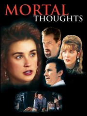 Watch Movie Mortal Thoughts