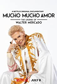Watch HD Movie Mucho Mucho Amor The Legend of Walter Mercado