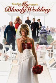 Watch Movie My Bloody Wedding
