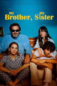Watch My Brother, My Sister online