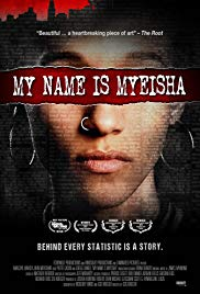 Watch HD Movie My Name is Myeisha