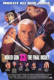 Watch Movie Naked Gun 33 13 The Final Insult