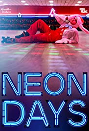 Watch Neon Days online