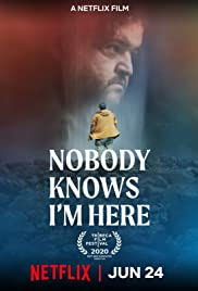 Watch Nobody Knows I'm Here online