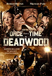 Once Upon a Time in Deadwood | newmovies