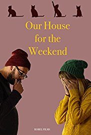 Our House For The Weekend | newmovies