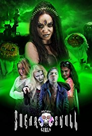 Watch Movie Potent Medias Sugar Skull Girls