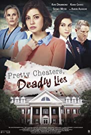 Watch HD Movie Pretty Cheaters, Deadly Lies