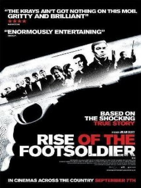 Watch Rise Of The Footsoldier