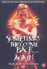 Watch Movie Sometimes They Come Back Again