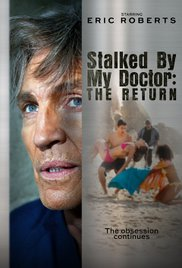 Stalked by My Doctor The Return | newmovies