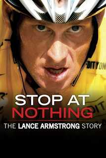 Stop At Nothing The Lance Armstrong Story openload watch