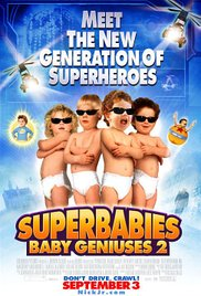Watch Movie Superbabies Baby Geniuses 2