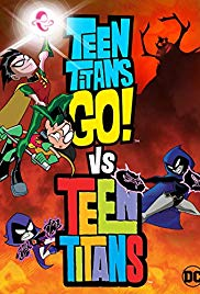 Watch Movie Teen Titans Go Vs Teen Titans
