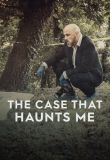 The Case That Haunts Me - Season 2 | newmovies