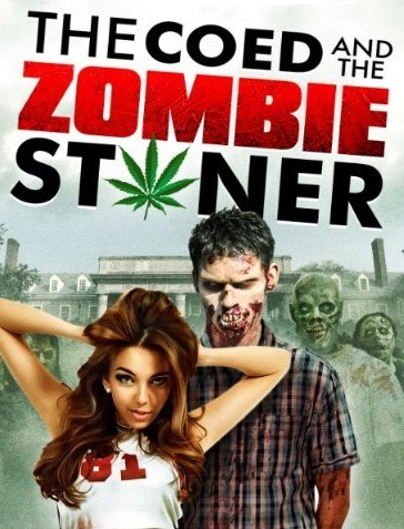 The Coed And The Zombie Stoner openload watch