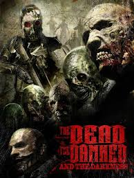 The Dead The Damned And The Darkness movietime title=