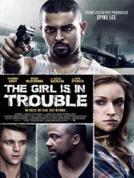 The Girl Is In Trouble | newmovies