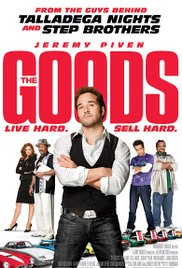 Watch Movie The Goods Live Hard, Sell Hard