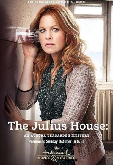 Watch Movie The Julius House An Aurora Teagarden Mystery