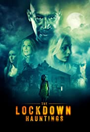 Watch Movie The Lockdown Hauntings