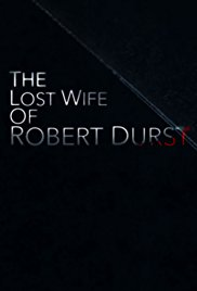 Watch Movie The Lost Wife of Robert Durst