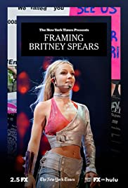 """Watch Movie """"The New York Times Presents"""" Framing Britney Spears"""