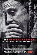 Watch Movie The Newspaperman The Life and Times of Ben Bradlee