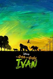 The One and Only Ivan streaming full movie with english subtitles