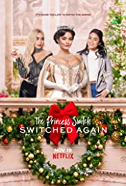 Watch Movie The Princess Switch Switched Again