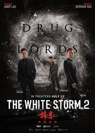 The White Storm 2 Drug Lords | newmovies