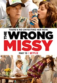 The Wrong Missy | newmovies
