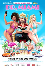 Watch Movie They Call Me Dr Miami