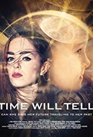 Time Will Tell Movie HD watch
