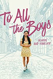 Watch Movie To All the Boys Always and Forever