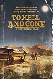 To Hell and Gone | newmovies