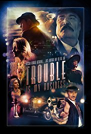 Watch Movie Trouble Is My Business
