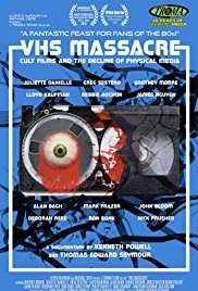 Watch Movie VHS Massacre Cult Films and the Decline of Physical Media