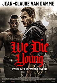 We Die Young movietime title=