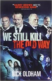 We Still Kill The Old Way movietime title=