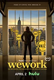 WeWork Or the Making and Breaking of a 47 Billion Unicorn streaming full movie with english subtitles