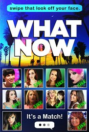 What Now Movie HD watch