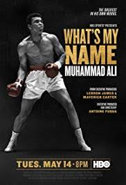 Watch Movie Whats My Name Muhammad Ali