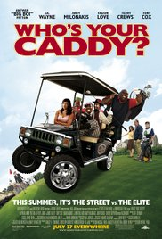 Whos Your Caddy Movie HD watch