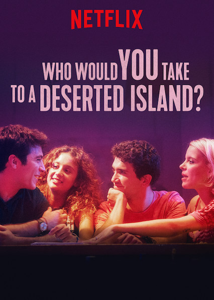 Watch Movie Who Would You Take to a Deserted Island