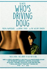 Whos Driving Doug movietime title=
