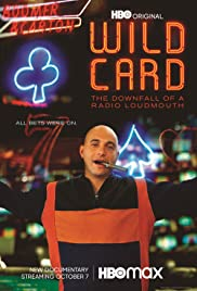 Watch HD Movie Wild Card The Downfall of a Radio Loudmouth